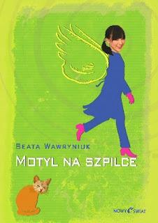 """ Motyl na szpilce "" Beata Wawryniuk"