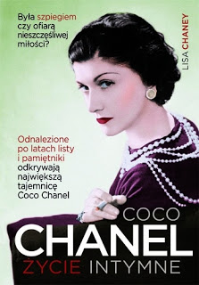 """ Coco Chanel. Życie intymne "" Lisa Chaney"