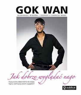 """"""" Jak dobrze wyglądać nago """" Gok Wan"""