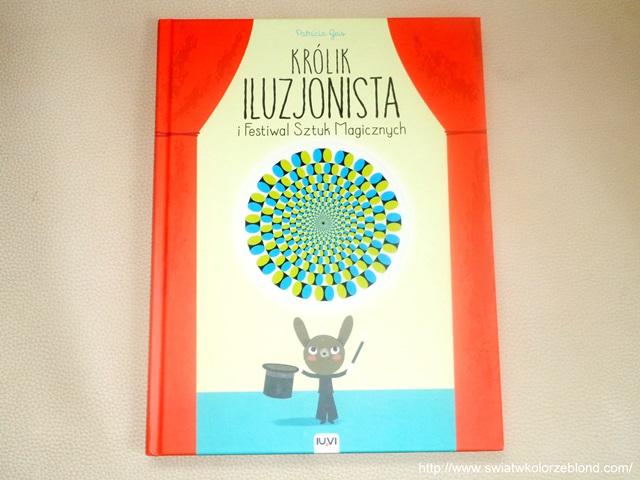 """""""Królik Iluzjonista i Festiwal Sztuk Magicznych"""" – opinia"""