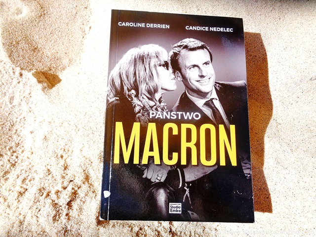 """ Państwo Macron "" Caroline Derrien i Candice Nedelec – recenzja"