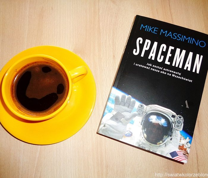 """ Spaceman "" Mike Massimino – recenzja"