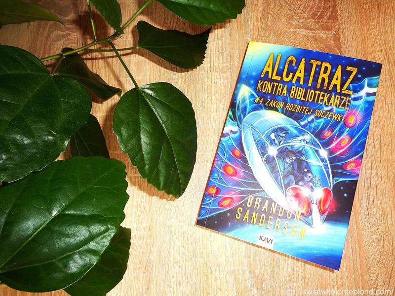 """"""" Alcatraz kontra Bibliotekarze. #4 Zakon Rozbitej Soczewki """" recenzja"""