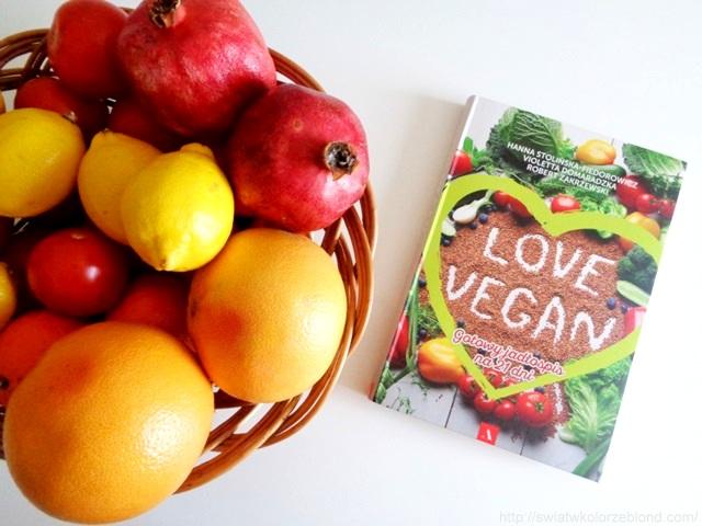 """"""" Love Vegan . Gotowy jadłospis na 21 dni """" – recenzja"""