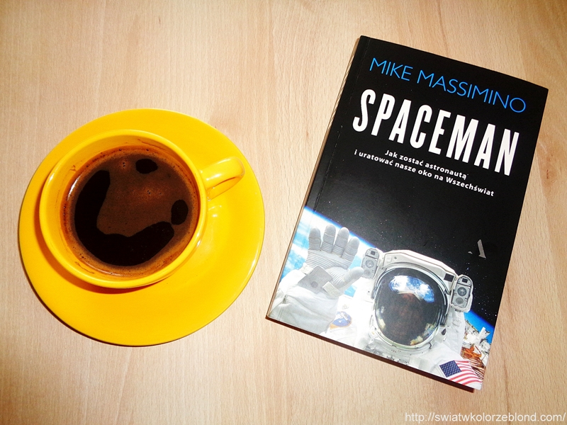 """ Spaceman "" Mike Massimino – recenzja"