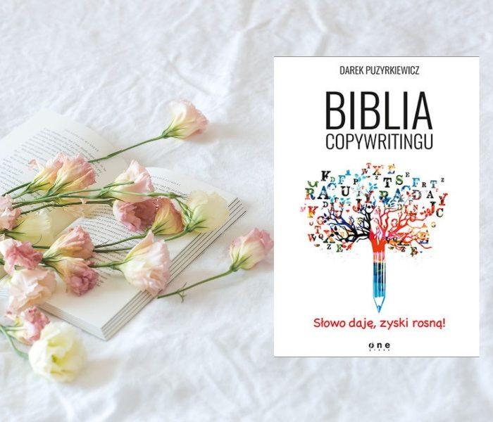 """"""" Biblia copywritingu """" Darek Puzyrkiewicz"""